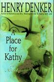 A PLACE FOR KATHY