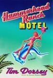 HAMMERHEAD RANCH MOTEL by Tim Dorsey