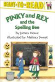 PINKY AND REX AND THE SPELLING BEE by James Howe