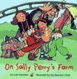 ON SALLY PERRY'S FARM