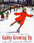GABBY GROWING UP by Amy Hest