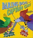 DARING DOG AND CAPTAIN CAT