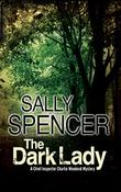 THE DARK LADY by Sally Spencer