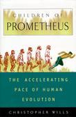 CHILDREN OF PROMETHEUS