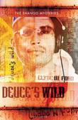 DEUCE'S WILD