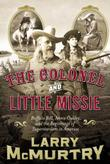 Cover art for THE COLONEL AND LITTLE MISSIE