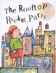 Cover art for THE ROOFTOP ROCKET PARTY