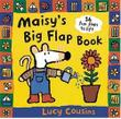 MAISY'S BIG FLAP BOOK by Lucy Cousins