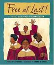 FREE AT LAST! by Doreen Rappaport