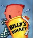 BILLY'S BUCKET by Kes Gray