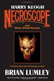HARRY KEOGH: NECROSCOPE by Brian Lumley