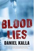 BLOOD LIES by Daniel Kalla