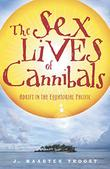 Cover art for THE SEX LIVES OF CANNIBALS
