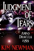 JUDGMENT OF TEARS by Kim Newman