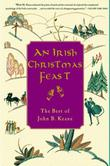 AN IRISH CHRISTMAS FEAST by John B. Keane