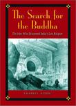THE SEARCH FOR THE BUDDHA