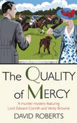 THE QUALITY OF MERCY by David Roberts