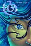 SONGS OF POWER by Hilari Bell