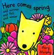 HERE COMES SPRING by Mary Murphy