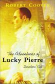 THE ADVENTURES OF LUCKY PIERRE