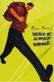 WALK AWAY HOME