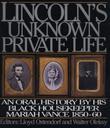 LINCOLN'S UNKNOWN PRIVATE LIFE