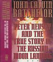 PETER NEVSKY AND THE TRUE STORY OF THE RUSSIAN MOON LANDING