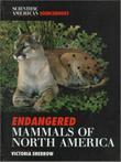 ENDANGERED MAMMALS OF NORTH AMERICA