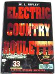 ELECTRIC COUNTRY ROULETTE