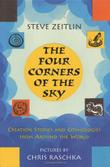 THE FOUR CORNERS OF THE SKY by Steve Zeitlin