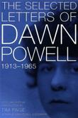 SELECTED LETTERS OF DAWN POWELL, 1913-1965
