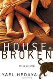 HOUSEBROKEN by Yael Hedaya