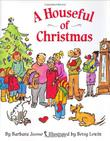 A HOUSEFUL OF CHRISTMAS by Barbara Joosse