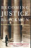 BECOMING JUSTICE BLACKMUN
