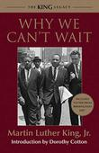 WHY WE CAN'T WAIT by Martin Luther King