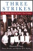 THREE STRIKES by Howard Zinn