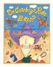 DO COWBOYS RIDE BIKES? by Kathy Tucker