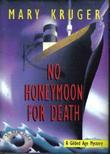 NO HONEYMOON FOR DEATH