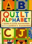 QUILT ALPHABET by Lesa Cline-Ransome
