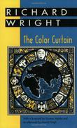 THE COLOR CURTAIN by Richard Wright