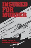 INSURED FOR MURDER by Robin Yocum