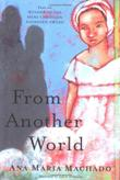 FROM ANOTHER WORLD by Ana Maria Machado