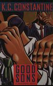 GOOD SONS by K.C. Constantine