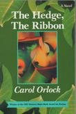 THE HEDGE, THE RIBBON