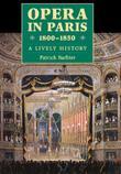 OPERA IN PARIS, 1800-1850