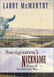 Cover art for SACAGAWEA'S NICKNAME