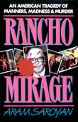 RANCHO MIRAGE by Aram Saroyan