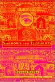 SHADOWS AND ELEPHANTS