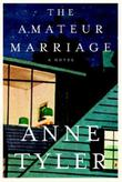 THE AMATEUR MARRIAGE by Anne Tyler