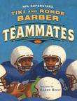 TEAMMATES by Tiki Barber